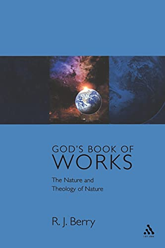 9780567089151: God's Book of Works: The Theology of Nature and Natural Theology (Glasgow Gifford Lectures)