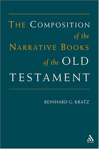 9780567089205: The Composition Of The Narrative Books Of The Old Testament: 0