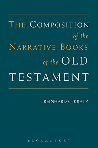 9780567089212: The Composition of the Narrative Books of the Old Testament