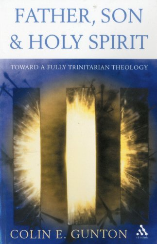 9780567089717: Father, Son and Holy Spirit: Toward a Fully Trinitarian Theology