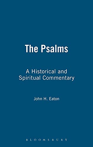 9780567089793: The Psalms: A Historical and Spiritual Commentary