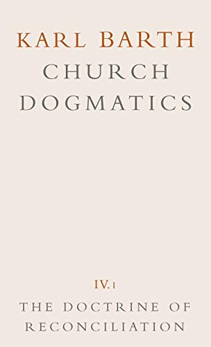 9780567090416: The Doctrine of Reconciliation (Church Dogmatics, Vol. 4, Part 1)