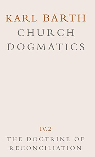 9780567090423: The Doctrine of Reconciliation (Church Dogmatics, Vol. 4, Part 2)