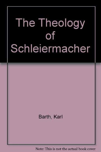 9780567093394: The Theology of Schleiermacher