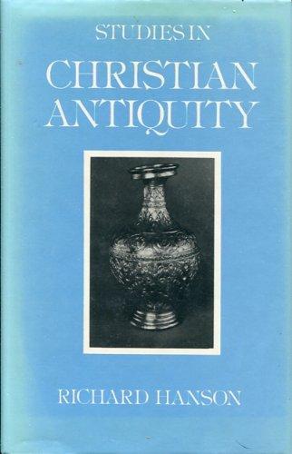 Studies in Christian Antiquity: Hanson, R. P. C.