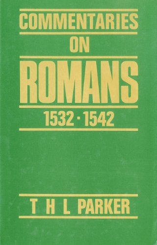 9780567093660: Commentaries on Romans 1532-1542 (Commentaries on the Epistle to the Romans)