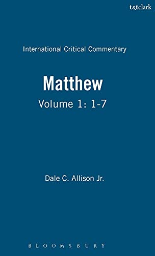 9780567094810: A Critical and Exegetical Commentary on the Gospel According to Saint Matthew (The International Critical Commentary, Vol. 1)