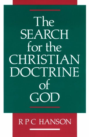 9780567094858: The Search for the Christian Doctrine of God: The Arian Controversy, 318-381 A.D.