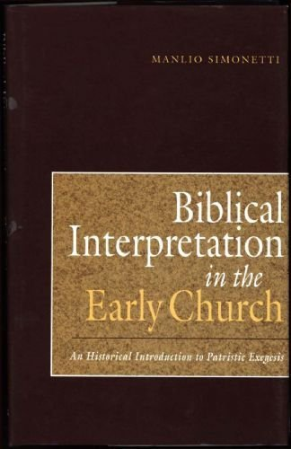 9780567095572: Biblical Interpretation in the Early Church: An Historical Introduction to Patristic Exegesis