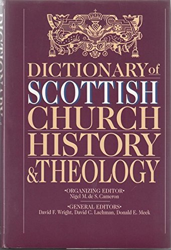 9780567096500: Dictionary of Scottish Church History and Theology