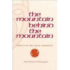 9780567096524: Mountain Behind the Mountain Aspects of the Celtic Traditon