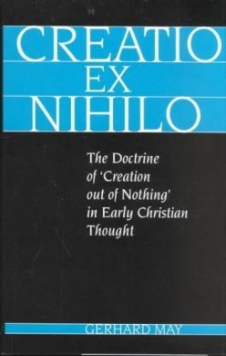 9780567096951: Creatio Ex Nihilo: The Doctrine of 'Creation Out of Nothing' in Early Christian Thought (Academic Paperback)