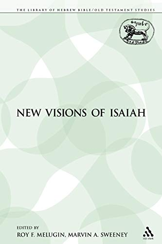 9780567113498: New Visions of Isaiah (The Library of Hebrew Bible/Old Testament Studies)