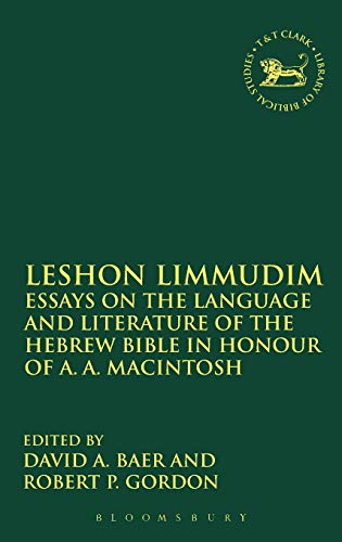 Leshon Limmudim: Essays on the Language and Literature of the Hebrew Bible in Honour of A.A. ...