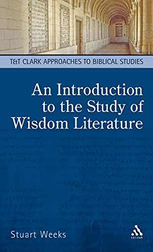 9780567135827: Introduction to the Study of Wisdom Literature