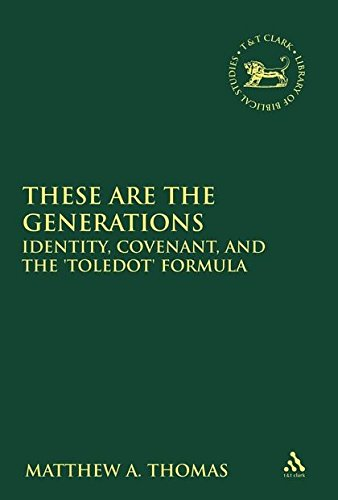 9780567151414: These are the Generations: Identity, Covenant, and the 'toledot' Formula (The Library of Hebrew Bible/Old Testament Studies)