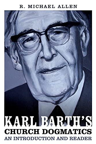 9780567152190: Karl Barth's Church Dogmatics: An Introduction and Reader