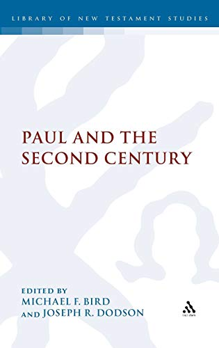 9780567158277: Paul and the Second Century (The Library of New Testament Studies)
