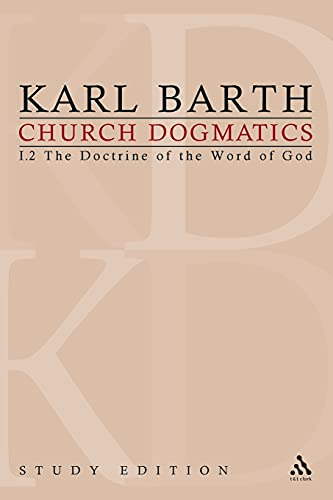 9780567180810: Church Dogmatics, Vol. 1.2, Sections 16-18: The Doctrine of the Word of God, Study Edition 4
