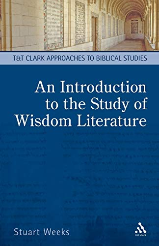9780567184436: An Introduction to the Study of Wisdom Literature