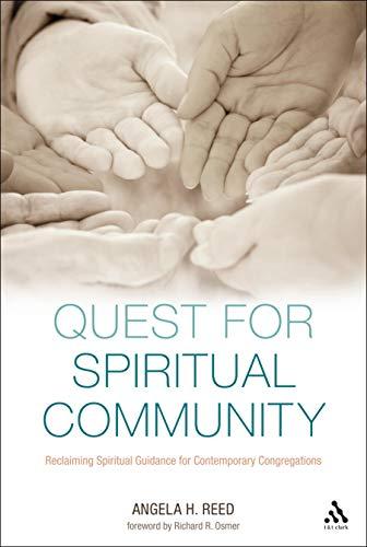 9780567190192: Quest for Spiritual Community: Reclaiming Spiritual Guidance for Contemporary Congregations