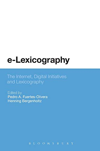 9780567194374: e-Lexicography: The Internet, Digital Initiatives and Lexicography
