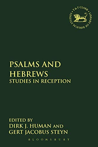 Psalms and Hebrews - P Studies in Reception
