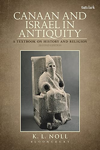 9780567204882: Canaan and Israel in Antiquity: A Textbook on History and Religion: Second Edition