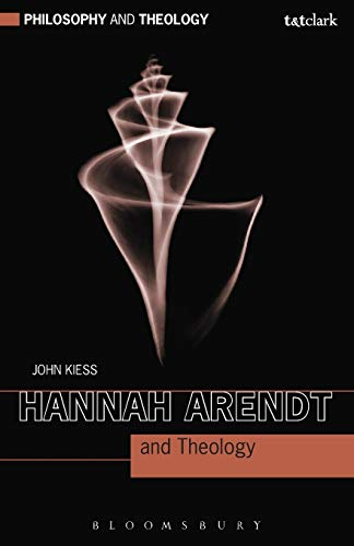 9780567222275: Hannah Arendt and Theology (Philosophy and Theology)