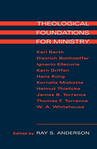 9780567223555: Theological Foundations for Ministry
