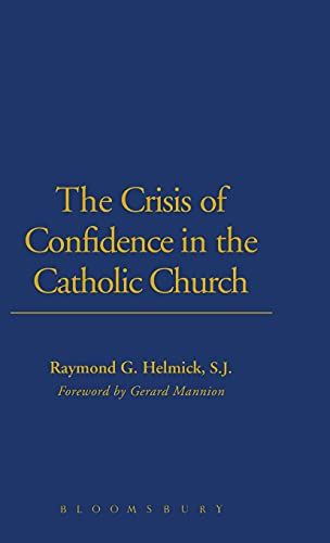 9780567224019: The Crisis of Confidence in the Catholic Church (Ecclesiological Investigations)