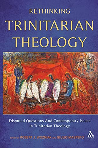 9780567225467: Rethinking Trinitarian Theology: Disputed Questions and Contemporary Issues in Trinitarian Theology