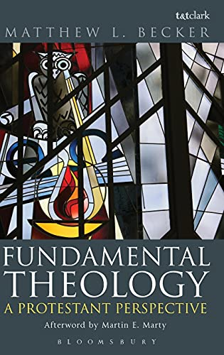 9780567230058: Fundamental Theology: A Protestant Perspective