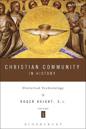 9780567231543: Christian Community in History: Historical Ecclesiology: 1