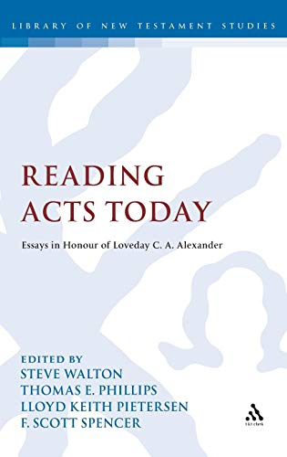 9780567238139: Reading Acts Today (The Library of New Testament Studies)