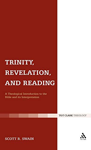 9780567255259: Trinity, Revelation, and Reading: A Theological Introduction to the Bible and its Interpretation