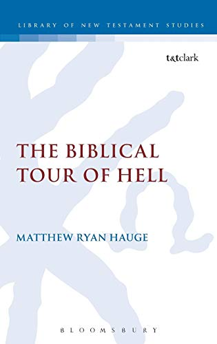 9780567260109: The Biblical Tour of Hell (The Library of New Testament Studies)