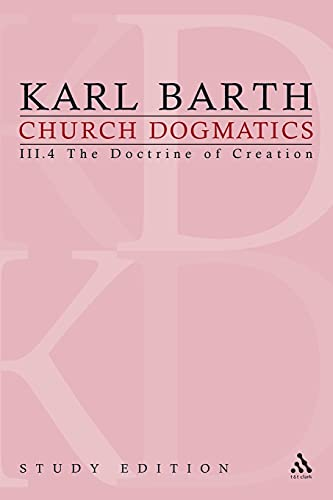 9780567261045: Church Dogmatics: The Doctrine of Creation, Section 55-56: the Command of God and the Creator II: 3