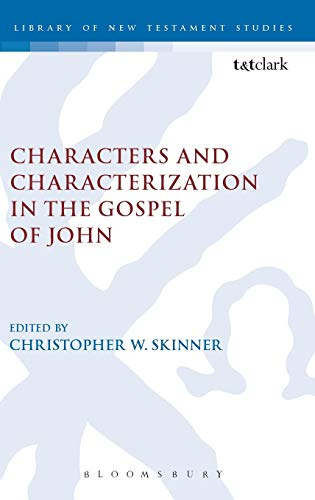 9780567261960: Characters and Characterization in the Gospel of John (The Library of New Testament Studies)