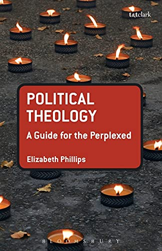 9780567263544: Political Theology: A Guide for the Perplexed (Guides for the Perplexed)
