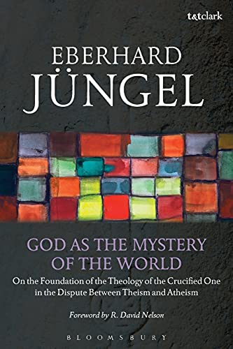 9780567265449: God as the Mystery of the World