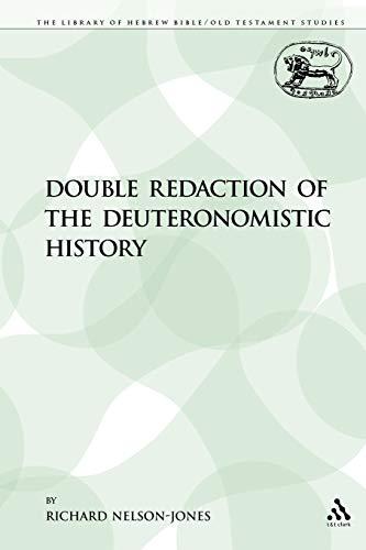 Double Redaction of the Deuteronomistic History: Richard Nelson-Jones
