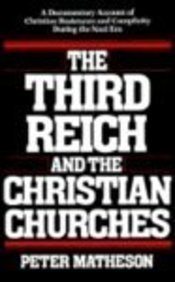 Third Reich and the Christian Churches (0567291057) by Matheson, Peter