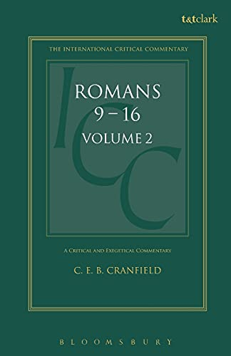 Romans: A Shorter Commentary (International Critical Commentary) (0567291189) by Cranfield, C. E. B.