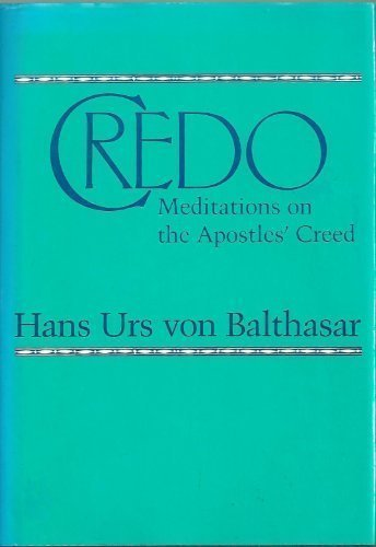 9780567291851: Credo: Meditations on the Apostle's Creed