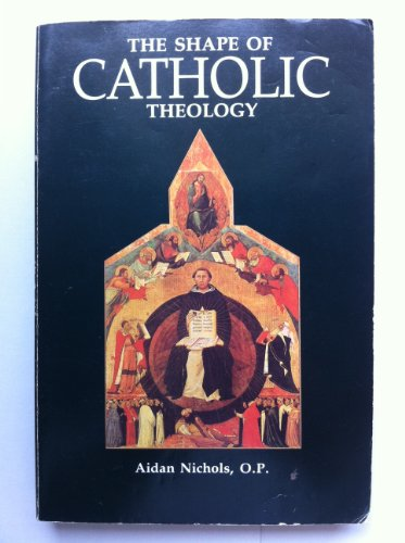 9780567291998: The Shape of Catholic Theology: An Introduction to Its Sources, Principles, and History [SHAPE OF CATH THEOLOGY] [Paperback]