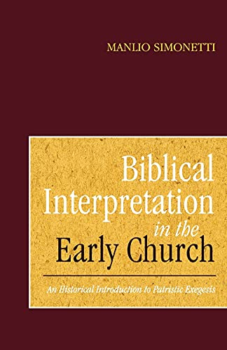 9780567292490: Biblical Interpretation in the Early Church: An Historical Introduction to Patristic Exegesis