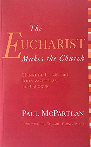 9780567292636: The Eucharist Makes the Church