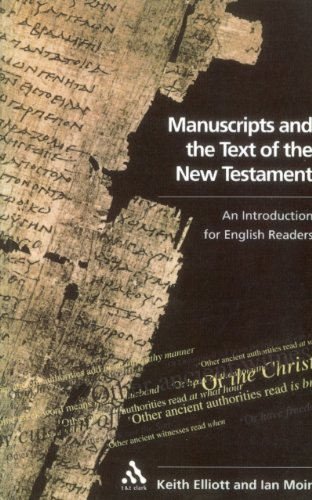 Manuscripts and the Text of the New: Elliott, Keith &