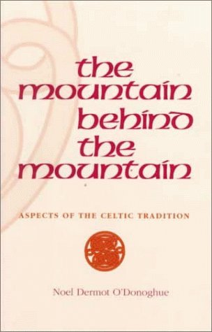 9780567293015: Mountain Behind the Mountain: Aspects of the Celtic Tradition